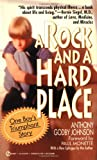A Rock and a Hard Place, Anthony G. Johnson, 0451181859