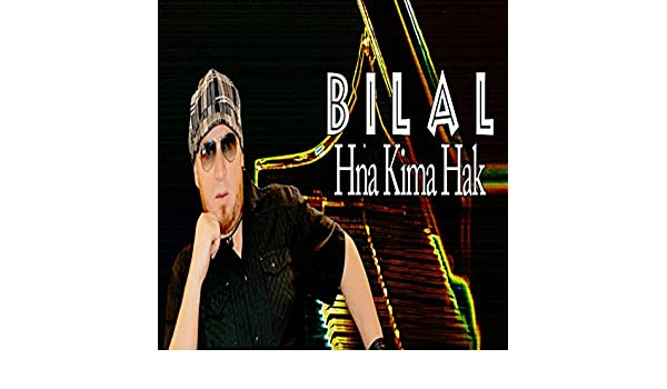 MP3 TÉLÉCHARGER HAK BILAL HNA CHEB KIMA