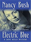 Electric Blue, Nancy Bush, 0786293993