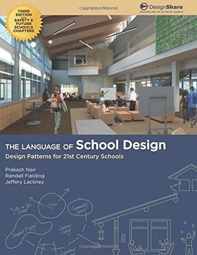 2013 School Books - The Language of School Design: Design Patterns for 21st Century Schools. Revised 3rd Edition - Dec. 2013