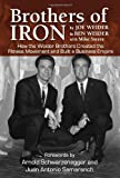 Brothers of Iron, Joe Weider and Ben Weider, 1596701242