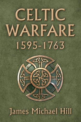 Celtic Warfare 1595-1763