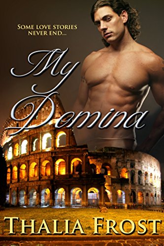 My Domina: An erotic romance of Ancient Rome