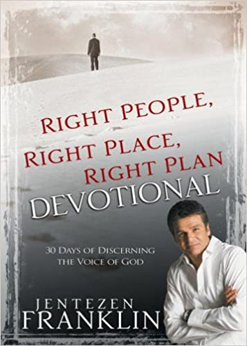 Right People, Right Place, Right Plan Devotional: 30 Days Of ...
