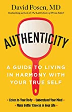 Authenticity: A Guide to Living in Harmony with Your True Self