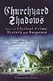 Churchyard Shadows by Kevin Carolan (2001-05-03)