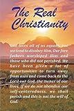 The Real Christianity: The Real Christianity