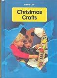Christmas Crafts, Sabine Lohf, 0516092529