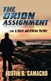 The Orion Assignment