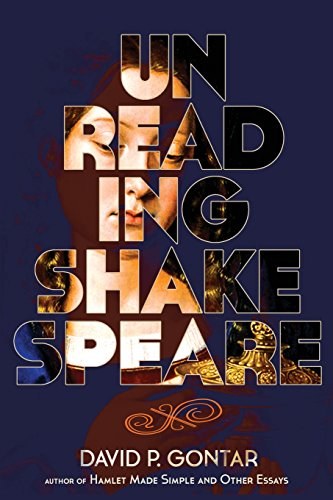 Unreading Shakespeare (Point Of View Of Hamlet By William Shakespeare)
