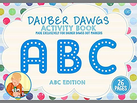 ABC EDITION Dot Marker Activity Sheets 26 PAGES Made EXCLUSIVELY for Dauber Dawgs Dot Markers / Bingo Daubers with Free PDF Book - Mini Bubble Bucket