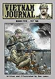 Vietnam Journal - Book Five: Tet '68