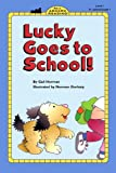 Lucky Goes to School, Gail Herman, 0613356160