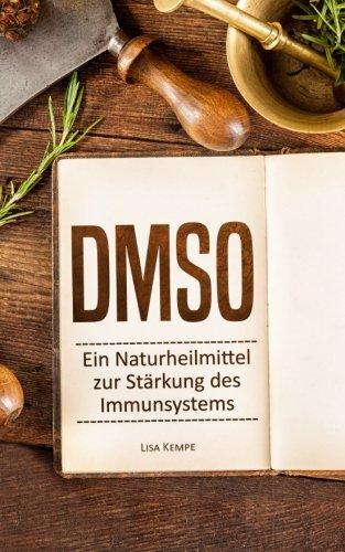 D.M.S.O: Ein Naturheilmittel zur Stärkung des Immunsystems