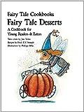 Fairy Tale Desserts, Jane Yolen, 1607545845