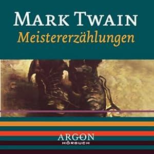 Twain - Meistererzählungen Hörbuch