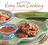 Easy Thai Cooking, Robert Danhi, 0804841799