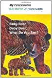 download ebook baby bear, baby bear, what do you see? (my first reader) by bill martin jr. (1st (first) edition) [hardcover(2011)] pdf epub