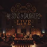 All Sons & Daughters Live Deluxe Edition