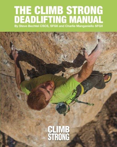 The Climb Strong Deadlifting Manual