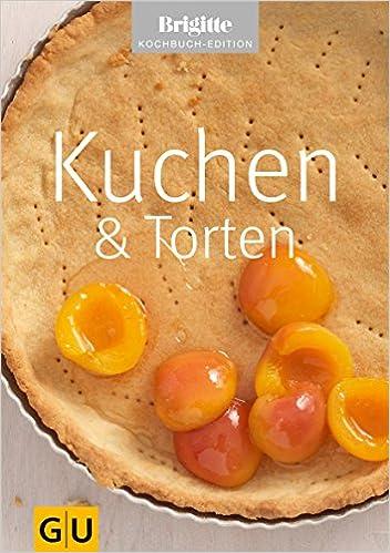 Brigitte kuchen und torten