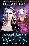 To Kill A Warlock: An Urban Fantasy Series With Nearly 1 Million Copies Sold! (Dulcie O'Neil)