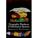 Geographic Databases and Information Systems