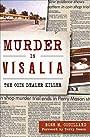 Murder in Visalia: The Coin Dealer Killer (Murder & Mayhem)