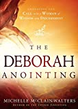 The Deborah Anointing: Embracing the Call to be a