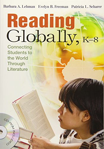 Reading Globally, K–8: Connecting Students to the World Through Literature