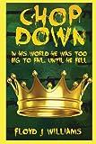Chop Down, Floyd Williams, 1492979643