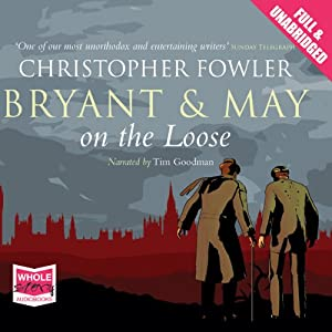 Bryant and May On the Loose Audiobook
