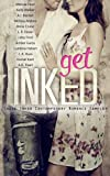 Get Inked: Contemporary Romance Sampler