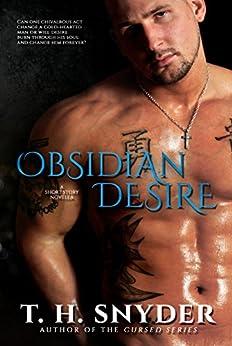 Obsidian Desire: A Short Story Novella by [snyder, t. h.]