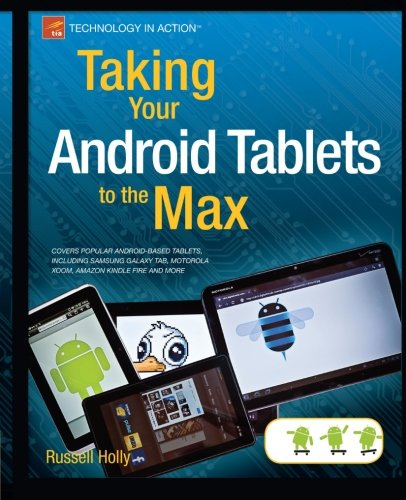 [PDF] Taking Your Android Tablets to the Max Free Download | Publisher : Apress | Category : Computers & Internet | ISBN 10 : 1430236892 | ISBN 13 : 9781430236894