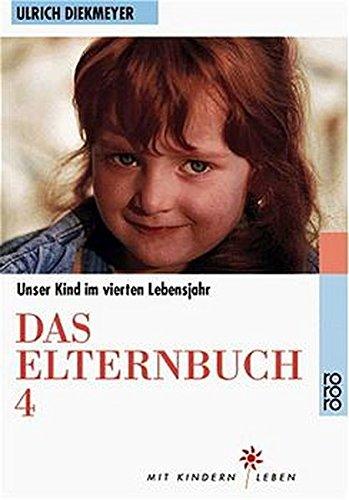 Das Elternbuch 4. Unser Kind im 4. Lebensjahr. PDF