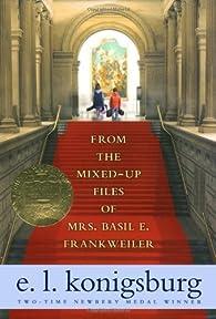 From the Mixed-up Files of Mrs. Basil E. Frankweiler by Konigsburg, E.L. (2007) Paperback par Elaine Lobl Konigsburg