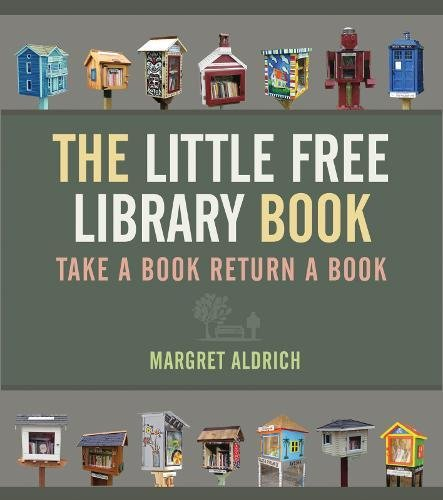 The Little Free Library Book (Books in Action) [Margret Aldrich] (Tapa Dura)