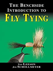 The Benchside Introduction to Fly Tying