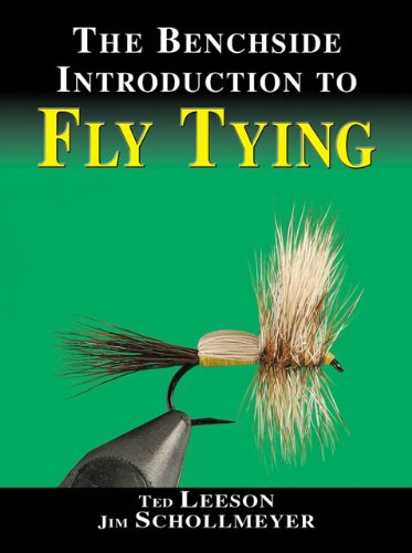 - The Benchside Introduction to Fly Tying