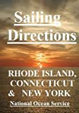 Sailing Directions Rhode Island,Connecticut and New York, National Service, 1453884890