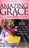 Amazing Grace for Mothers, Jeff Cavins, 1932645268