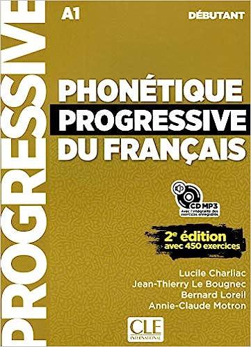 Amazon Fr Phonetique Progressive Du Francais Niveau