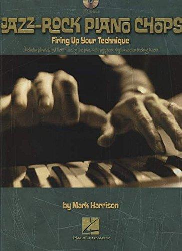 Jazz-Rock Piano Chops: Firing Up Your Technique (Rock Chops)