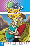 Love and Capes Volume 4: What To Expect