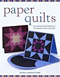 Paper Quilts, Sandra Lounsbury Foose, 030734147X
