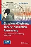 Book cover image for Signale und Systeme: Theorie, Simulation, Anwendung: Eine beispielorientierte Einführung mit MATLAB (German Edition)