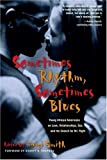 Sometimes Rhythm, Sometimes Blues, , 1580050964
