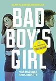 ¡Más razones para odiarte! (Bad Boy's Girl 2) (Ellas de Montena)