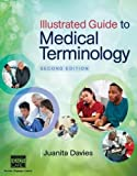 Illustrated Guide to Medical Terminology 2nd Edition